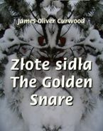 Złote sidła. The Golden Snare