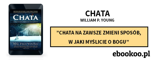 Chata William P Young - recenzja